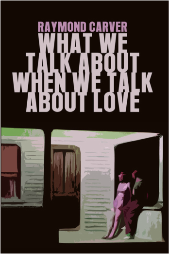 raymond carver what we talk about when we talk about love epub